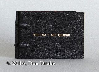 Exterior view of 'The Day I Met George', a flip book and short story by Don Drake.